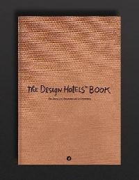 The Design Hotel The Design Hotels™ Book, Anniversary Edition, at DR. FELIX ZARITZKI's dental clinic.